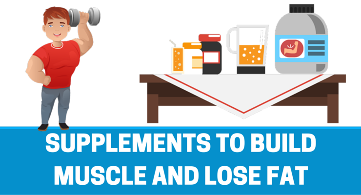 supplements-to-build-muscle-and-lose-fat.png
